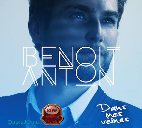 Benoit Anton sur Radio Of World