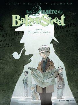 Les quatre de Baker Street (tome 4)