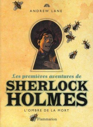 Les premières aventures de Sherlock Holmes, tome 1 (Andrew Lane)