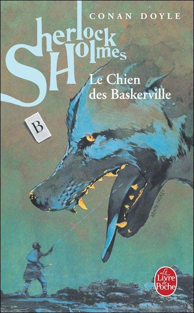 Le chien des Baskerville (Sir Arthur Conan Doyle)