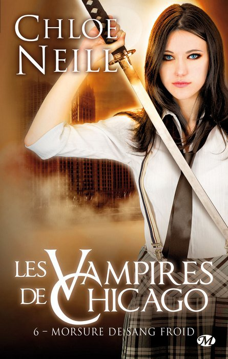 Les vampires de chicago de Chloe Neill