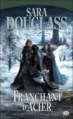 La trilogie d'Axis de Sara Douglass