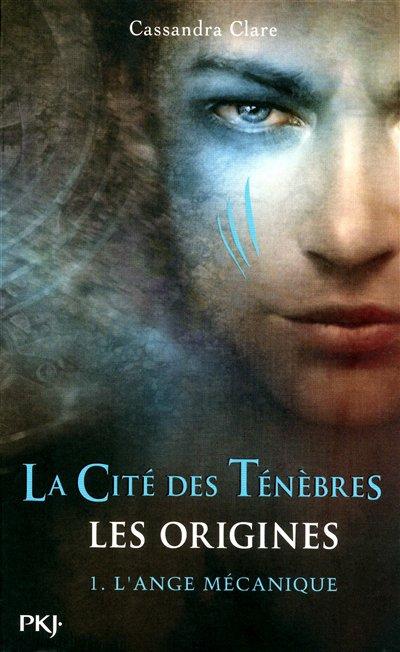 La cité des Ténèbres, les origines de Cassandra Clare