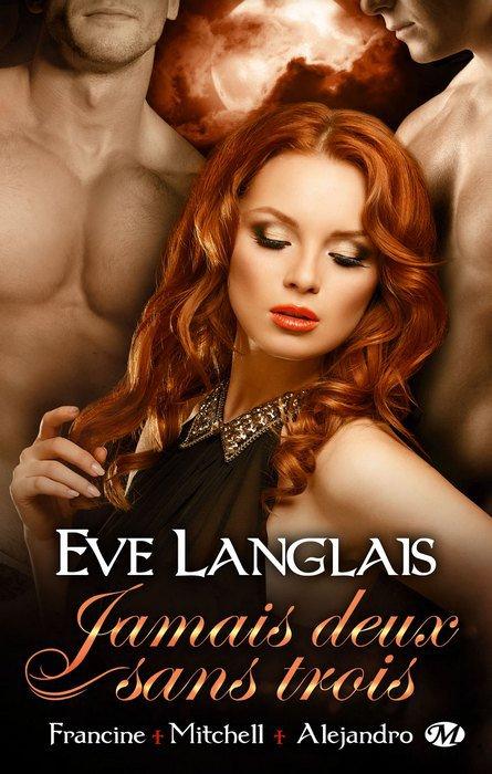 Jamais deux sans trois de Eve Langlais