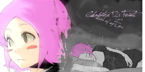 ☆★The Apple Of My Eyes★☆ Chapitre 12: Feint.