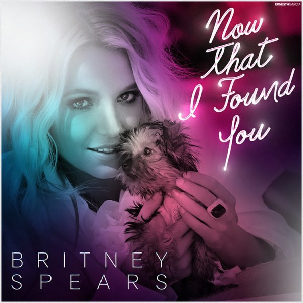 Britney Jean / Now That I Found You (2014)