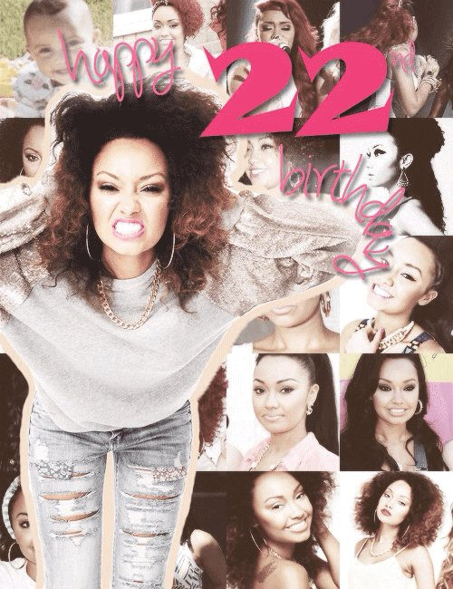 Happy Birthday Leigh-Anne !