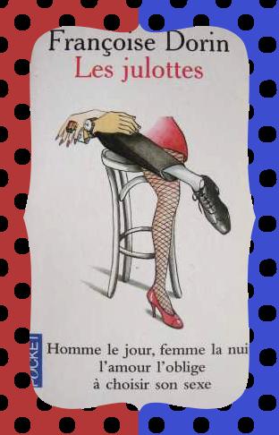 Les Julottes, Françoise Dorin
