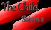 [The Child] Chapitre 16, saison 2