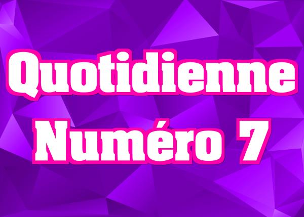 Quotidienne N°7