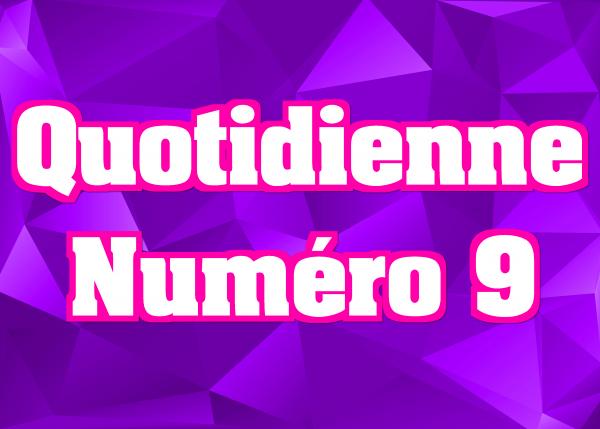 Quotidienne N°9