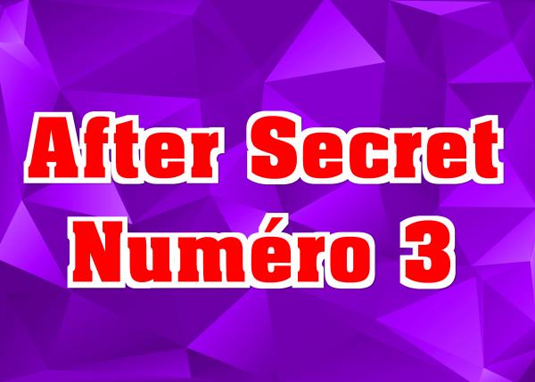 After Secret N°3