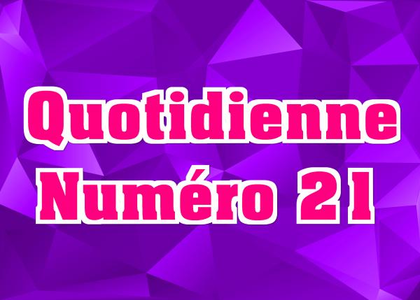 Quotidienne N°21