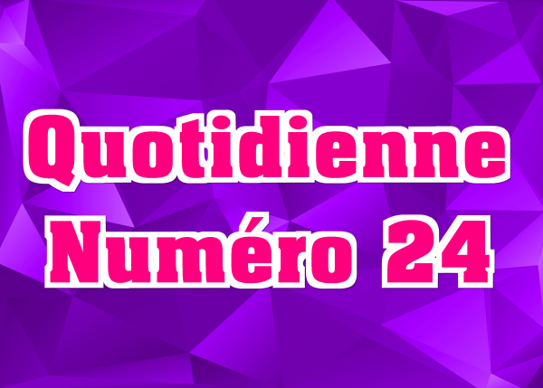 Quotidienne N°24