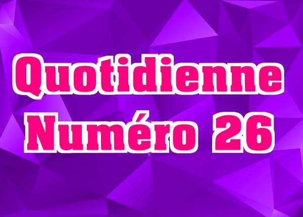 Quotidienne N°26