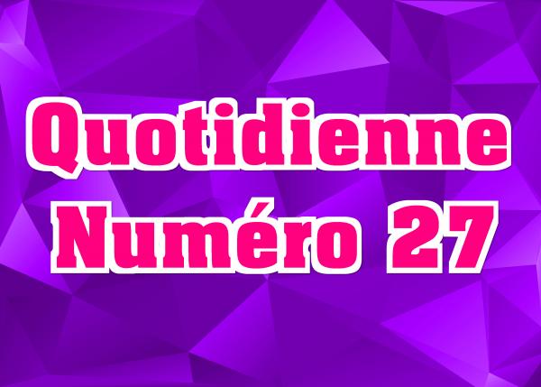 Quotidienne N°27