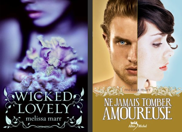 Wicked Lovely / Ne jamais tomber amoureuse - Melissa Marr ___★★★★★ Tome 1, tome 2, tome 3, tome 4