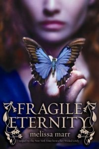 ♥ __Fragile Eternity, Melissa Marr  ★★★★★ Tome 1, tome 2, tome 3, tome 4