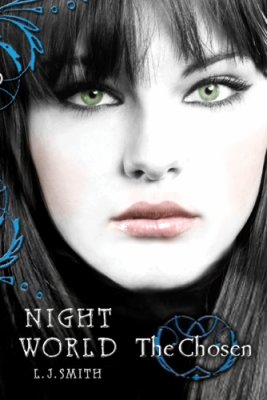 ♥ __Night World 5 : The Chosen, Lisa Jane Smith ___★★★★★ Tome 1, tome 2, tome 3, tome 4, tome 5, tome 6, tome 7, tome 8, tome 9