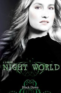 Night World 8 : Black Dawn, Lisa Jane Smith ___★★★★★ Tome 1, tome 2, tome 3, tome 4, tome 5, tome 6, tome 7, tome 8, tome 9