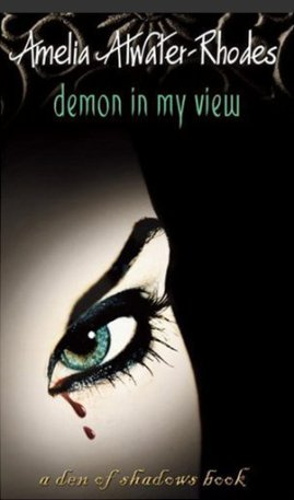 Demon in my view, Amelia Atwater-Rhodes (Den of Shadows book 2)___★★★★★