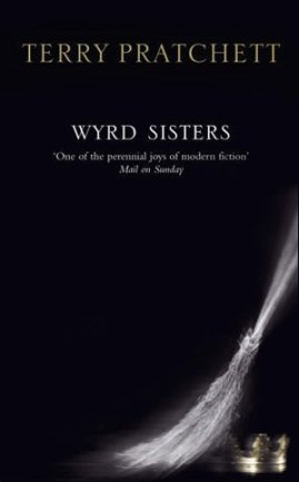 Wyrd Sisters (Trois Soeurcières), Terry Pratchett