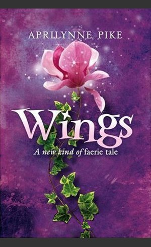 ♥ __Wings, Aprilynne Pike ___★★★★★ Tome 1, tome 2