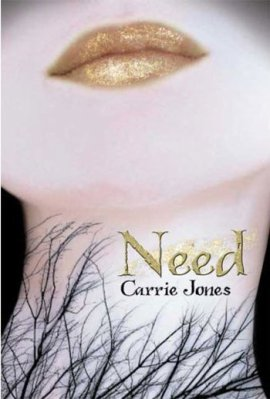 Need (Envoûtement), Carrie Jones ___★★★★★ Tome 1, tome 2