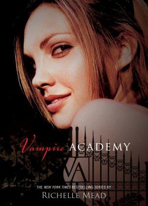 Vampire Academy 1 (Soeurs de Sang), Richelle Mead___★★★★★ Tome 1, tome 2
