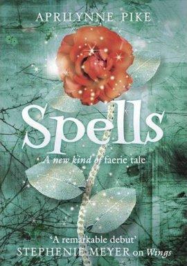 ♥ __Spells (Sortilèges), Aprilynne Pike ___★★★★★ Tome 1, tome 2