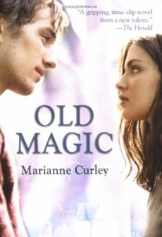 Old Magic (les Sortilèges du Passé), Marianne Curley ___★★★★★