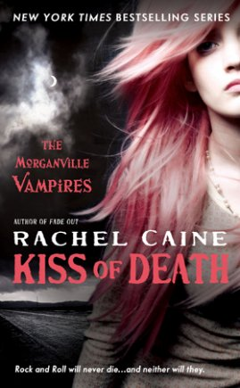 Morganville Vampires 8: Kiss of Death, Rachel Caine ___★★★★★ Tome 1, tome 2, tome 3, tome 4, tome 5, tome 6, tome 7, tome 8