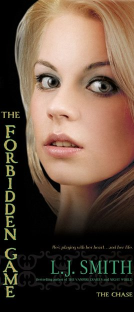 The Forbidden Game 2 : the Chase, L.J. Smith ___★★★★★
