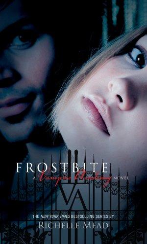 Vampire Academy 2 : Frostbite (Morsure de Glace), Richelle Mead ___★★★★★ Tome 1, tome 2