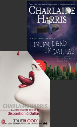 Sookie Stackhouse Novels 2 : Living Dead in Dallas ___★★★★★ La Communauté du Sud 2  : Disparition à Dallas, Charlainne Harris