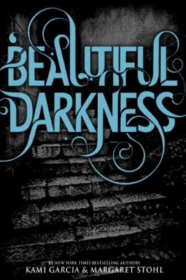 Le Livre des Lunes 2 : 17 Lunes The Caster Chronicles 2: Beautiful Darkness Kami Garcia & Margaret Stohl ___★★★★★