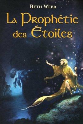 La Prophétie des Etoiles de Beth Webb ___★★★★★