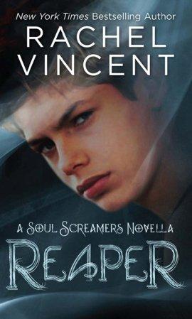 Reaper, novella des Soul Screamers (Voleurs d'Âmes) de Rachel Vincent