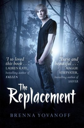 The Replacement, tome 1 de Brenna Yovanoff ___★★★★★
