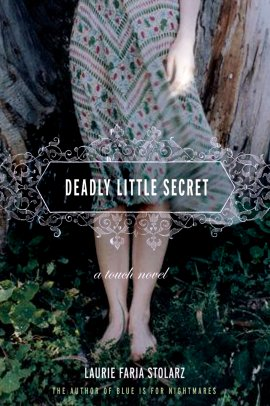 Touch 1 : Deadly Little Secret (Mortels petits secrets) de Laurie Faria Stolarz ___★★★★★