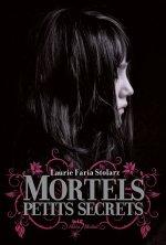 Touch 1 : Deadly Little Secret (Mortels petits secrets) de Laurie Faria Stolarz ___★★★★★
