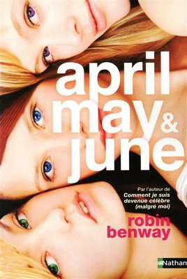 April, May & June de Robin Benway ___★★★★★