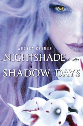 Nightshade novella : Shadow Days (Les jours fantômes) de Andrea Cremer  ___★★★★★