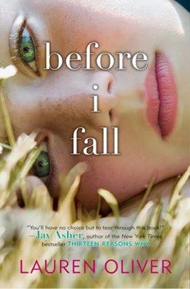 Before I Fall (Le dernier jour de ma vie) de Lauren Oliver ___★★★★★
