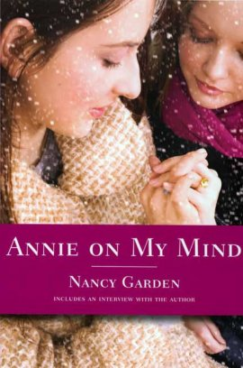 Annie on My Mind de Nancy Garden ___★★★★★
