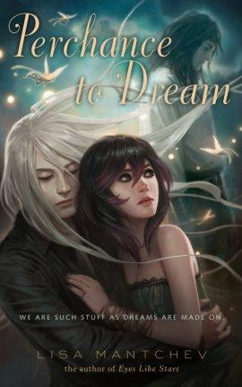 Théâtre Illuminata 2 : Perchance to Dream de Lisa Mantchev ___★★★★★