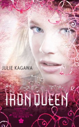 The Iron Fey (Les royaumes Invisibles) 3 : The Iron Queen de Julie Kagawa __★★★★★