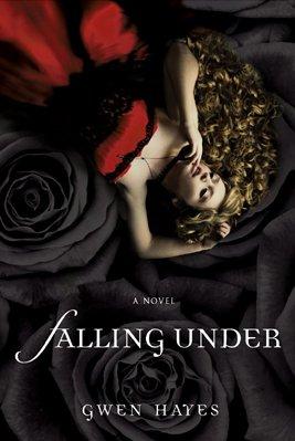 Falling Under, tome 1 de Gwen Hayes __★★★★★