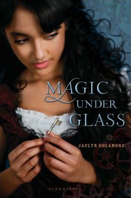 ♥ __Magic Under Glass de Jaclyn Dolamore__★★★★★