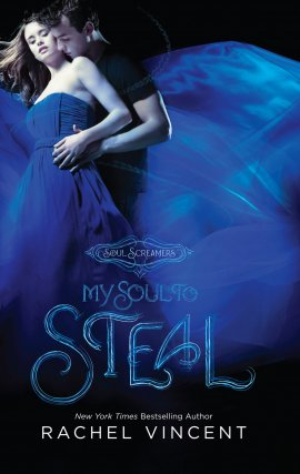 Soul Screamers 4 : My Soul to Steal, Rachel Vincent  Les Voleurs d'âmes 4 : La Rose et l'ombre __★★★★★